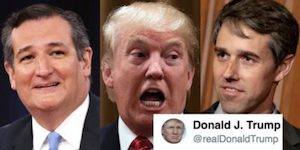 Cruz, Trump and Beto
